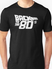 Back to the 80's, Funny Retro T-Shirt