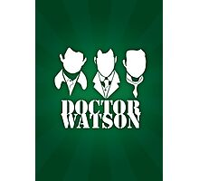 Doctor Watson Poster Photographic Print