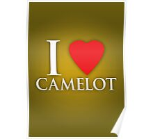 I Heart Camelot Poster