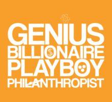 Genius, Billionaire, Playboy, Philanthropist (white) by KitsuneDesigns