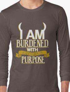 Glorious Purpose Long Sleeve T-Shirt