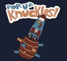 Pop - Up K'nuckles by Scott Weston