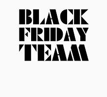 Black Friday Team Unisex T-Shirt