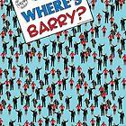 Where's Barry? (Find Barack Obama) by Groatsworth