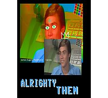 Jim Carrey alrighty then Photographic Print