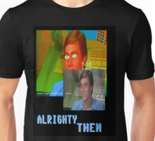 Jim Carrey alrighty then Unisex T-Shirt