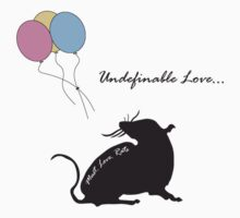 Undefinable Love by MustLoveRats