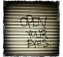 Open Your Eyes Graffiti Photographic Print