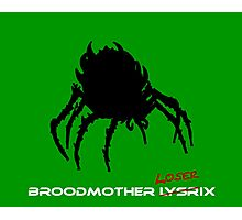 Broodmother Loserix Photographic Print
