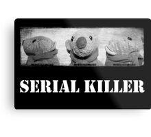 Serial Killer Metal Print
