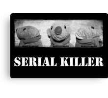 Serial Killer Canvas Print