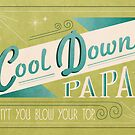 Cool Down, Papa by beberequin