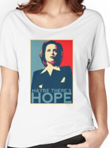 Scully: Maybe There's Hope Women's Relaxed Fit T-Shirt