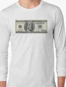 If Benjamin Franklin was a thug - 100 Dollar Bill Long Sleeve T-Shirt
