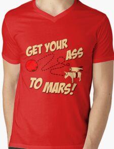 Get Your Ass To Mars Mens V-Neck T-Shirt