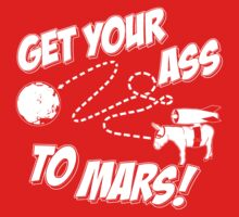 Get Your Ass To Mars white by AngryMongo