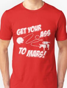 Get Your Ass To Mars white T-Shirt