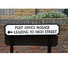 Post Office Passage sign, Hastings Photographic Print