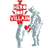 US Soldier Hero or Villain Photographic Print