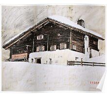 Avers House, Switzerland Poster