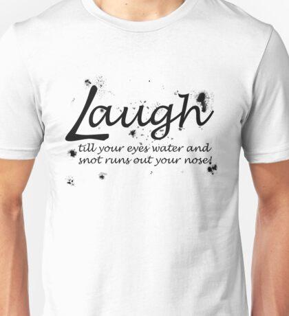 Laugh Unisex T-Shirt