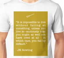 JK Rowling Quote Unisex T-Shirt