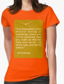 JK Rowling Quote Womens Fitted T-Shirt