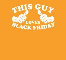 This Guy Loves Black Friday Unisex T-Shirt