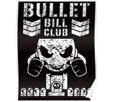 HWR Bullet Bill Club Poster