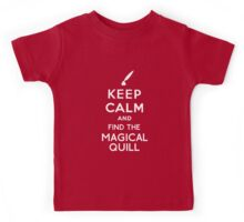 Keep Calm And Find The Magical Quill Kids Tee