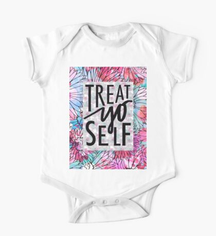Treat Yo Self Parks and Recreation  One Piece - Short Sleeve