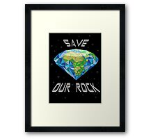Save Our Rock Framed Print