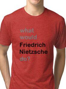 Nietzsche? Tri-blend T-Shirt
