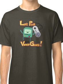 BMO - Let's Play Video Games! Classic T-Shirt
