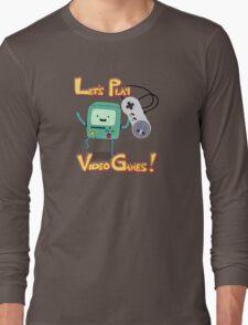 BMO - Let's Play Video Games! Long Sleeve T-Shirt
