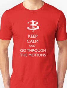 Go through the motions T-Shirt