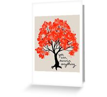 """""""You Can Survive Anything"""" Tree Greeting Card"""