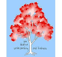 """""""Understanding and Kindness"""" Tree Photographic Print"""