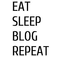 eat sleep blog repeat Photographic Print
