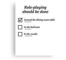 How do you role-play? Canvas Print