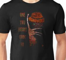 Freddy's Coming For You Unisex T-Shirt