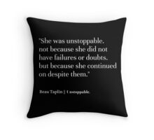 beau taplin quote Throw Pillow