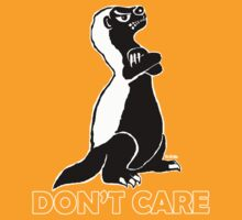 Honey badger don't care by NewSignCreation