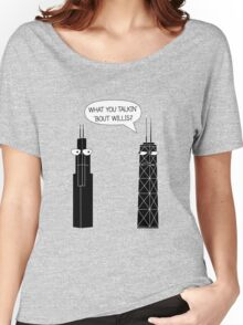 What You Talkin' 'Bout Willis? Women's Relaxed Fit T-Shirt