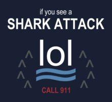 Shark Attack LOL - white text by LTDesignStudio