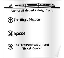 Monorail Departs Daily From... Poster