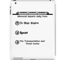 Monorail Departs Daily From... iPad Case/Skin