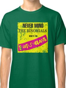 Never Mind The Binomials - Distressed Classic T-Shirt