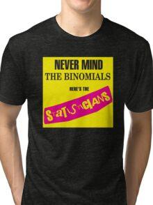 Never Mind The Binomials Tri-blend T-Shirt