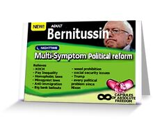 Bernitussin Bernie Sanders 2016 Greeting Card